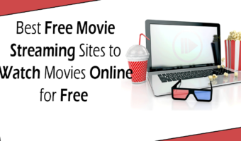 Top 15+Best Free Movie Streaming Sites To Watch Movies Online 2018