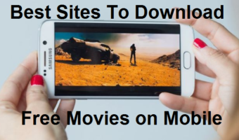 Top 20 Best Sites To Download Free Movies on Mobile Phone